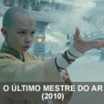 O Último Mestre do Ar (2010)