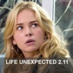 Life Unexpected 2.11 – Stand Taken