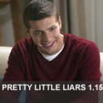 Review Pretty Little Liars 1.15 – If At First You Don´t Succeed, Lie, Lie Again